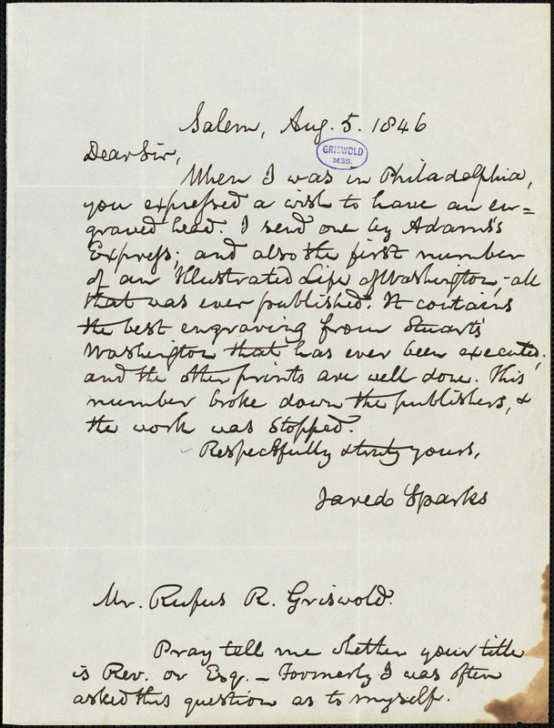 Jared Sparks, Salem, autograph letter signed to R. W. Griswold, 5 August 1846