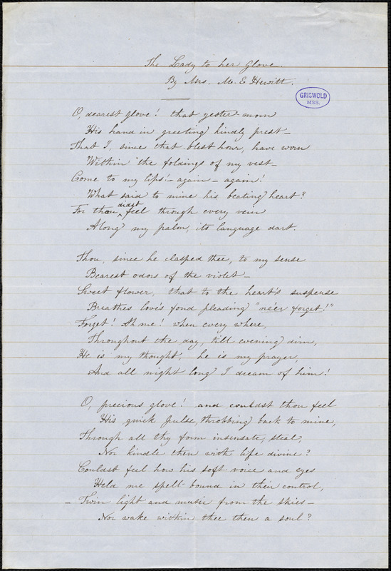 "Mary Elizabeth (Moore) Hewitt Stebbins manuscript poem: ""The Lady to her Glove."""