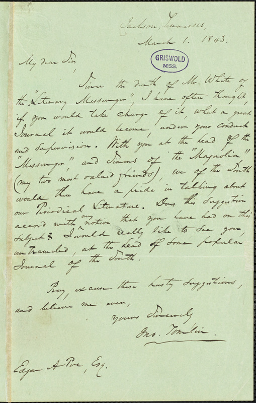 John Tomlin, Jackson, TN., autograph letter signed to Edgar Allan Poe, 1 March 1843