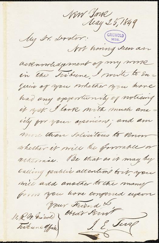 John E. Tuel, New York, autograph letter signed to R. W. Griswold, 25 May 1849