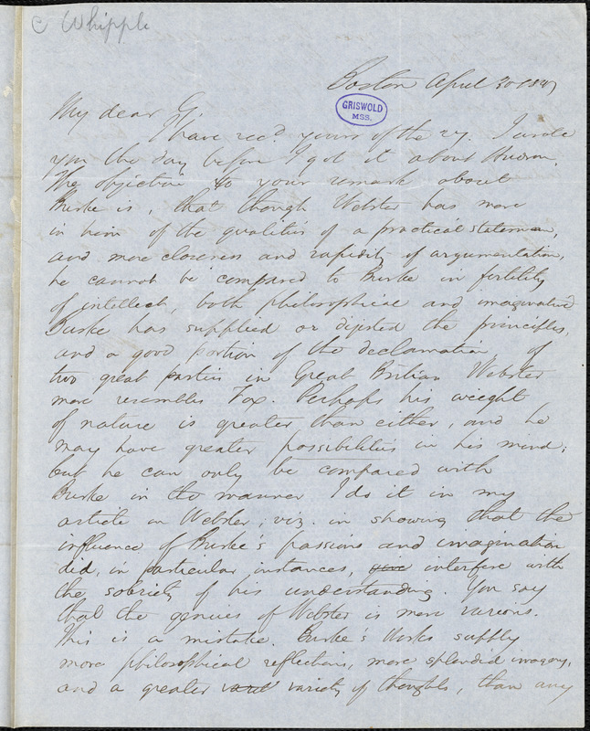 Edwin Percy Whipple, Boston, MA., autograph letter signed to R. W. Griswold, 30 April 1847