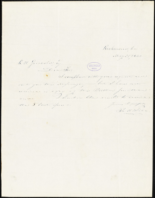 Thomas Willis White, Richmond, VA., autograph letter signed to R. W. Griswold, 25 May 1840