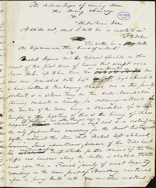 "Nathaniel Parker Willis manuscript story, [1843?]: ""The Adventures of Coming down the Wrong Chimney."""