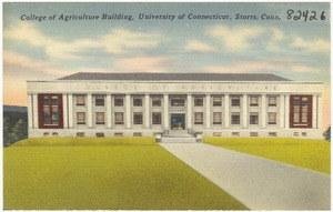 College of Agriculture Building, University of Connecticut, Storrs, Conn.