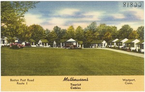 Mathewson's Tourist Cabins, Boston Post Road, Route 1, Westport, Conn.