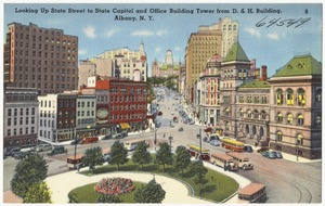 Looking up State Street to State Capitol and office building tower from D. & H. Building. Albany, N. Y.