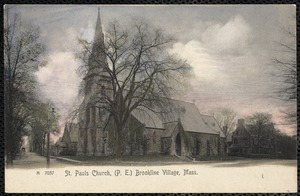 St. Paul's Church, Brookline Village, Mass.