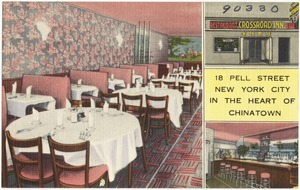 Crossroad Inn. 18 Pell Street, New York City, in the heart of Chinatown