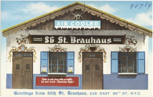 Greetings from 86th St. Brauhaus, 249 East 86th St., N. Y. C.
