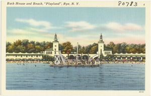 "Bath house and beach, ""Playland"", Rye, N. Y."