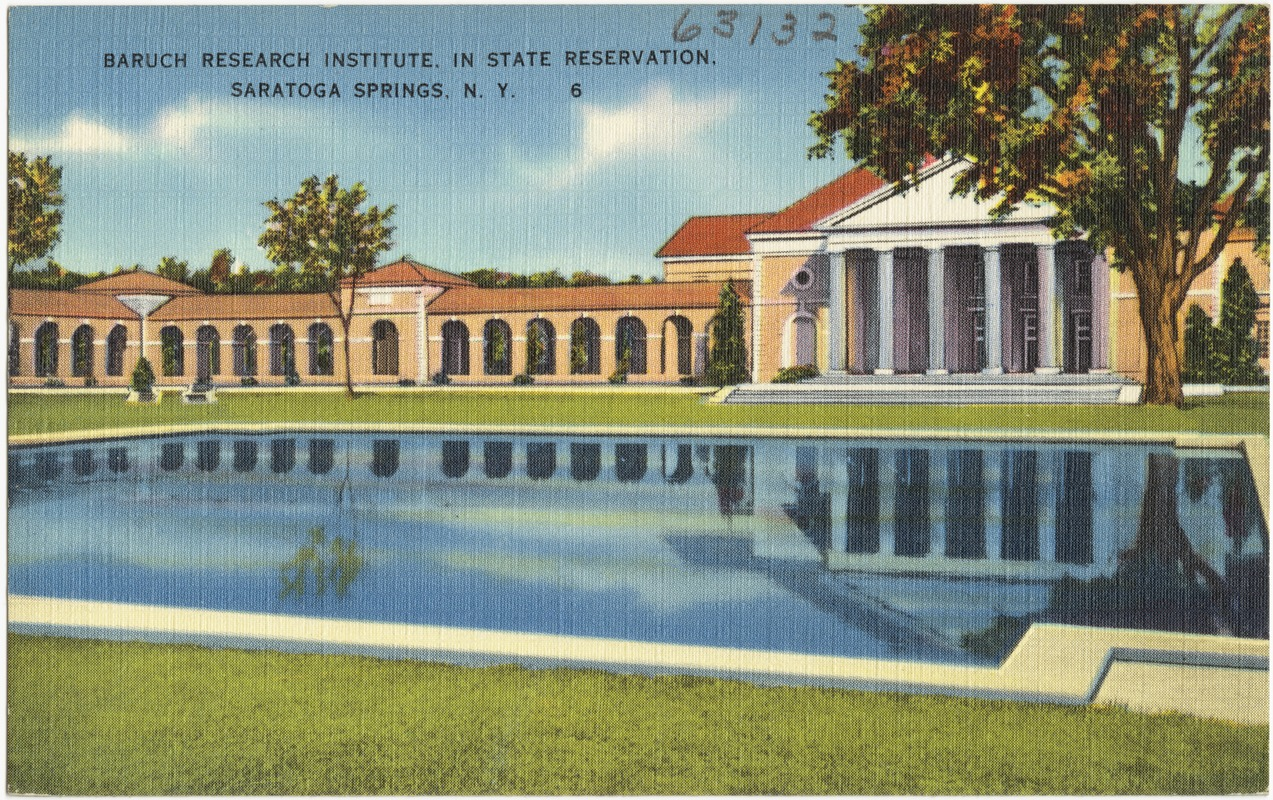Baruch Research Institute, in state reservation, Saratoga Springs, N. Y.