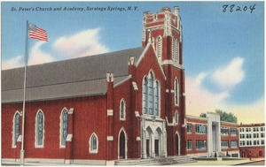 St. Peter's Church and Academy, Saratoga Springs, N. Y
