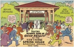 You're always sure of quick results at the Hawthorne Spring House, Saratoga Springs, New York