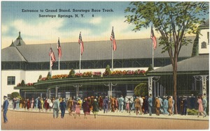 Entrance to grand stand, Saratoga Race Track, Saratoga Springs, N. Y.