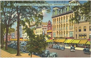 Main Street, from porch of the U. S. Hotel, Saratoga Springs, N. Y.