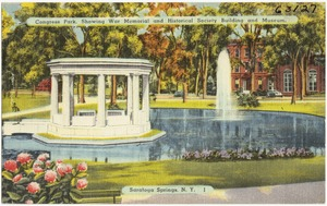 Congress Park, showing war memorial and Historical Society building and museum, Saratoga Springs, N. Y.