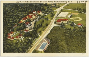 Air view of Hotel Brickman, Pleasant Valley, South Fallsburg, N. Y.