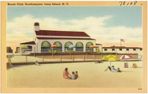 Beach club, Southampton, Long Island, N. Y.