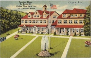 Fountain Manor on Route 209. Spring Glen, New York