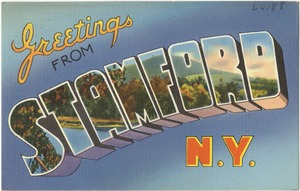 Greetings from Stamford N. Y.
