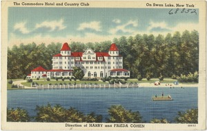 The Commodore Hotel and Country Club on Swan Lake, New York
