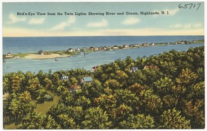 Bird's-eye view from the Twin Lights, showing river and ocean, Highlands, N.J.