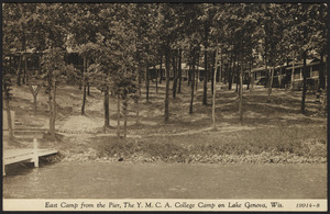 East Camp from the pier, the Y.M.C.A. College Camp on Lake Geneva, Wis.