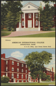 American International College Springfield, Mass. Library, D.A.R. bldg. and Owen Street Hall
