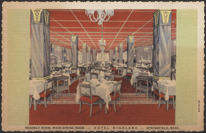 Regency Room, main dining room - Hotel Highland - Springfield, Mass.