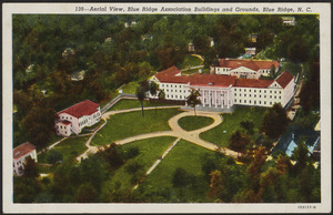 Aerial view, Blue Ridge Association buildings and grounds, Blue Ridge, N.C.