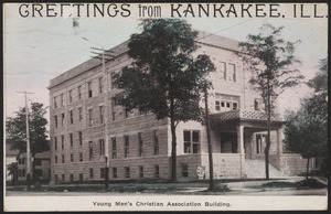 Greetings from Kankakee, Ill. Young Men's Christian Association building