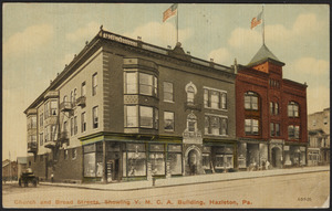 Church and Broad Streets, showing Y.M.C.A. building, Hazelton, Pa.