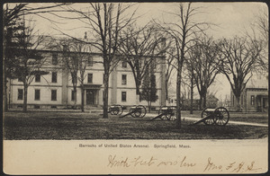 Barracks of United States Arsenal, Springfield Mass.