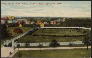 Pratt Athletic Field, Y.M.C.A. Training School, Springfield, Mass.