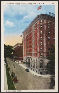 Chestnut Street, Kimball Hotel and Y.M.C.A., Springfield, Mass.