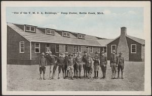 """""""One of the Y.M.C.A. buildings,"""" Camp Custer, Battle Creek, Mich."""