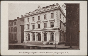 New building Young Men's Christian Association, Poughkeepsie, N. Y.