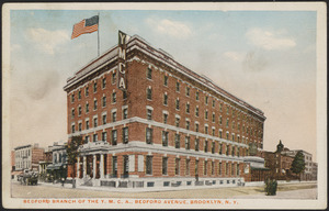 Bedford branch of the Y.M.C.A., Bedford Avenue, Brooklyn, N. Y.