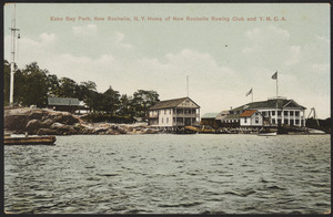 Echo Bay Park, New Rochelle, N. Y. Home of New Rochelle Rowing Club and Y.M.C.A.