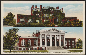 Administration building and Y.M.C.A. building, Agricultural and Mechanical College, Raleigh, N.C.