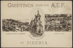 Greetings from the A.E.F. in Siberia