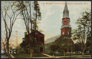 St. Michael's Cathedral and Rectory, Springfield, Mass.