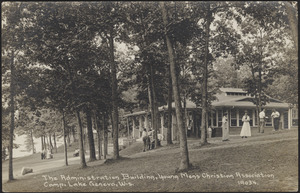 The Administration building, Young Men's Christian Association Camp, Lake Geneva, Wis.