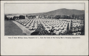 View of State Military Camp, Peekskill, N.Y., from the tents of the Young Men's Christian Association