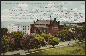 Gymnasium and new Y.M.C.A. bldg., University of Wisconsin, Madison, Wis.