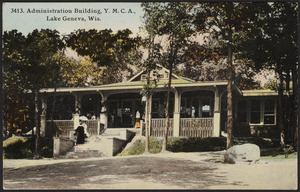 Administration building, Y.M.C.A., Lake Geneva, Wis.