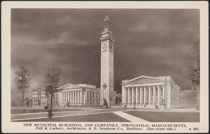 New municipal buildings and campanile, Springfield, Massachusetts
