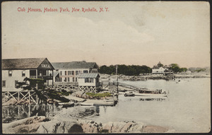 Club Houses, Hudson Park, New Rochelle, N.Y.