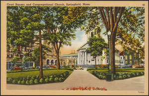 Court Square and Congregational Church, Springfield, Mass.