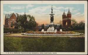Y.M.C.A., Corning Fountain and Memorial Arch, Hartford, Conn.